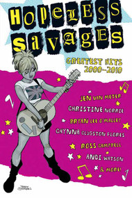Hopeless Savages Greatest Hits TPB Vol 01 -- DEC131240