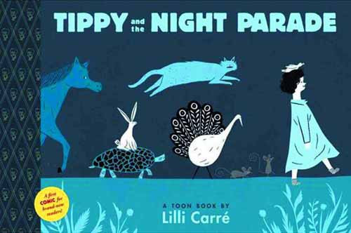 Tippy & Night Parade Toon Books Yr Graphic Novel GN -- DEC131292