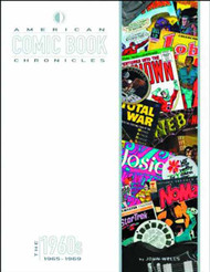 American Comic Book Chronicles HC 1965-1969 -- DEC131299