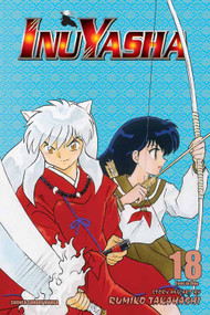 Inu Yasha Vizbig Edition Graphic Novel GN Vol 18 -- DEC131353