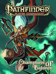 Pathfinder Player Companion Champions Of Balance -- DEC132327