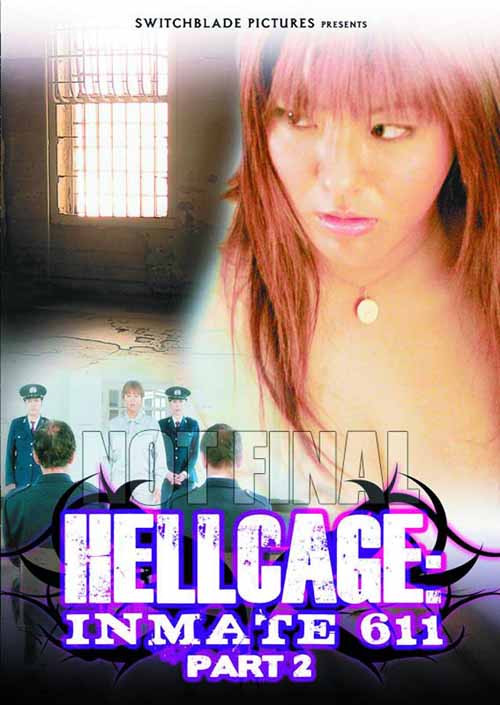 Hellcage Inmate 611 DVD Pt 02 02 (Mature Readers) -- DEC132381
