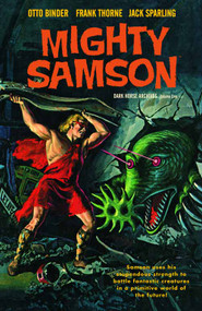Mighty Samson Archives HC Vol 01 -- FEB120115