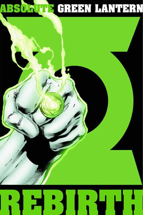 Absolute Green Lantern Rebirth HC - Geoff Johns Van Sciver -- FEB120269