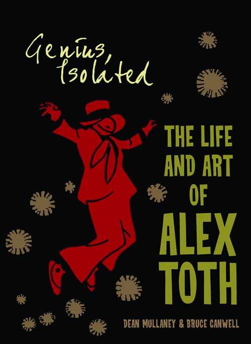 Genius Isolated Life & Art Of Alex Toth HC Vol 01 -- FEB120394