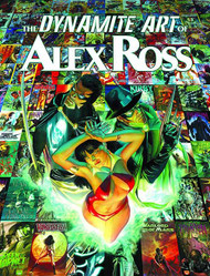 Dynamite Art Of Alex Ross HC Signed & Remarked -- FEB120973