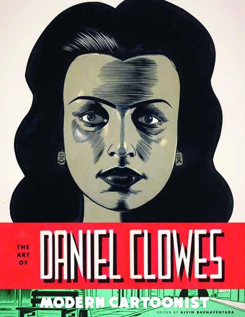 Art Of Daniel Clowes Modern Cartoonist HC -- JAN120777