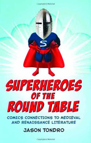 Superheroes Of Round Table SC -- JAN121381