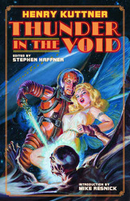 Henry Kuttner Thunder In The Void HC -- JAN121432
