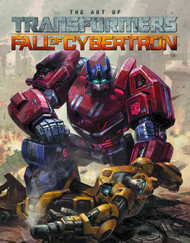 Transformers Art Of Fall Of Cybertron HC -- JUL120327