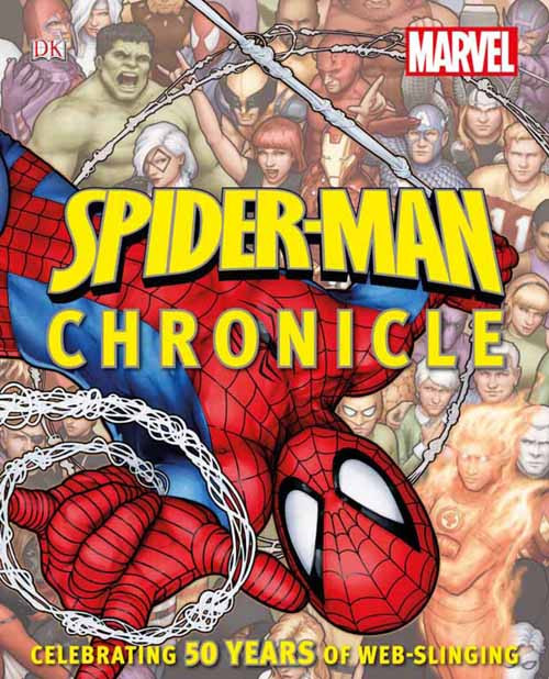 Spider Man Chronicle Year By Year Visual Hist HC -- JUL121369