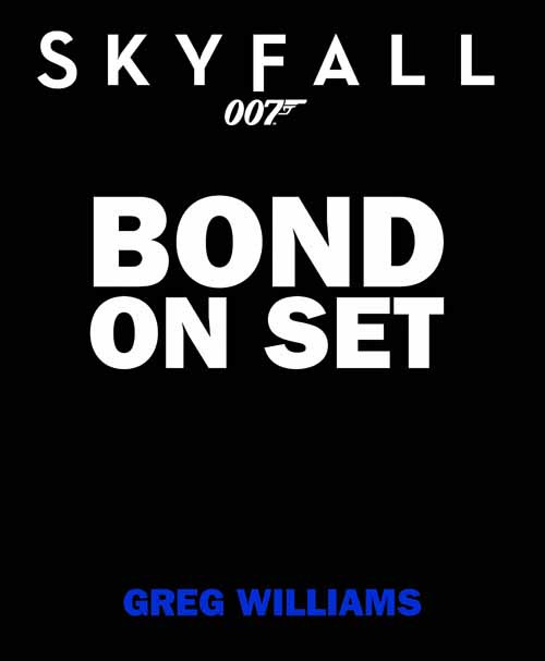 Bond On Set Filming Skyfall HC -- JUL121414