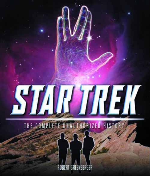 Star Trek Complete Unauthorized History HC -- JUL121430