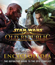 Star Wars Old Republic Encyclopedia HC -- JUL121441