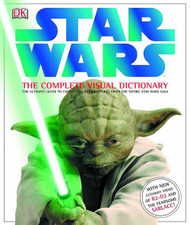 Star Wars Complete Visual Dictionary Revised Edition -- JUN121486