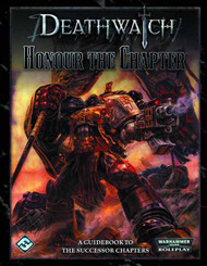 Deathwatch Honour The Chapter -- JUN122178