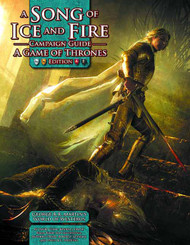 Song Ice & Fire RPG Campaign Guide Game Thrones Edition HC -- JUN122189