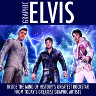 Graphic Elvis Limited Collection Edition HC -- MAY121204