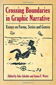Crossing Boundaries In Graphic Narrative SC -- MAY121430