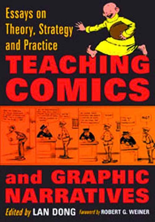 Teaching Comics & Graphic Narratives SC -- MAY121435