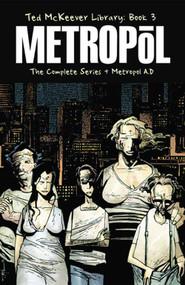 Ted Mckeever Library HC Vol 03 Metropol -- NOV110369