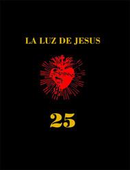 La Luz De Jesus 25 HC -- NOV111039