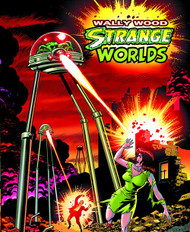Wally Wood Strange Worlds Of Science Fiction Deluxe HC -- NOV111113