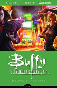Buffy The Vampire Slayer Sn 8 TPB 03 Wolves At The Gate New -- NOV130086