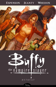 Buffy The Vampire Slayer BTVS Season 8 TPB Vol 06 Retreat -- NOV130089