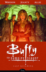 Buffy The Vampire Slayer Season 8 TPB Vol 08 Last Gleaming -- NOV130091