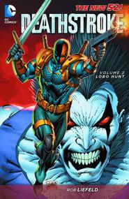 Deathstroke TPB Vol 02 Lobo Hunt (n52) -- NOV130231