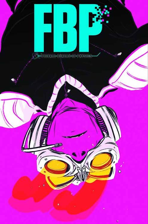 FBP Federal Bureau Of Physics TPB Vol 01 (Mature Readers) -- NOV130274