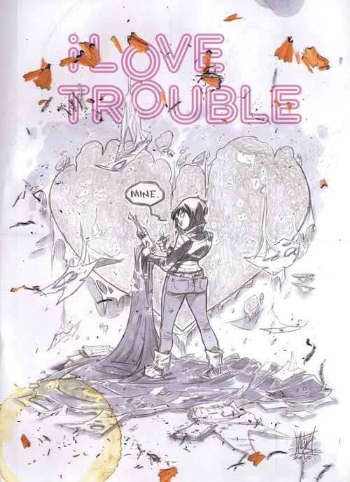 I Love Trouble TPB (Mature Readers) -- NOV130440
