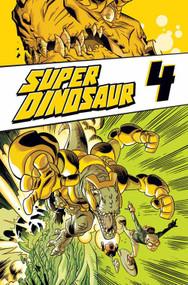 Super Dinosaur TPB Vol 04 -- NOV130456
