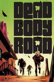 Dead Body Road #2 (of 6) (Mature Readers) -- NOV130499