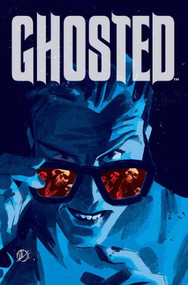 Ghosted #6 (Mature Readers) -- NOV130504