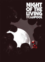 Night Of Living Deadpool #1 (of 4) -- NOV130696