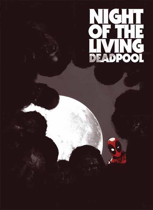 Night Of Living Deadpool #2 (of 4) -- NOV130697