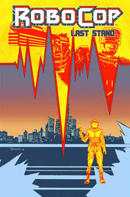 Robocop Last Stand #6 (of 8) (Mature Readers) -- NOV130871