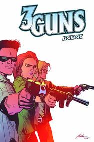 3 Guns #6 (of 6) -- NOV130873