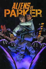 Aliens Vs Parker TPB Vol 01 (Mature Readers) -- NOV130874