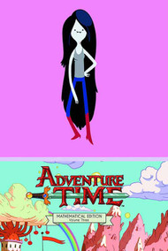 Adventure Time Mathematical Edition HC Vol 03 -- NOV130912