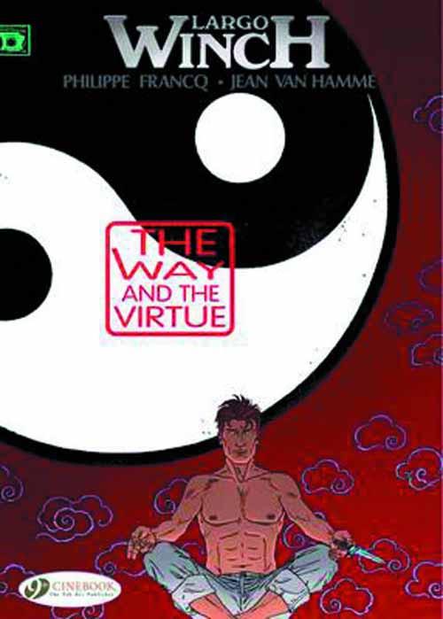 Largo Winch Graphic Novel GN Vol 12 Way & Virtue -- NOV130931