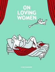 On Loving Women Graphic Novel GN (Mature Readers) -- NOV131049