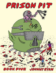 Prison Pit Graphic Novel GN Vol 05 (Mature Readers) -- NOV131083