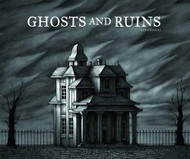 Ghosts And Ruins HC -- NOV131091