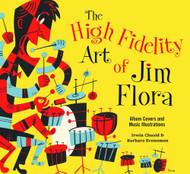 High Fidelity Art Of Jim Flora SC -- NOV131094