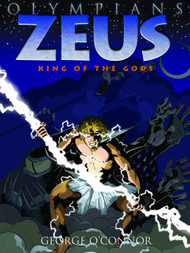 Olympians Graphic Novel GN Vol 01 Zeus King Of The Gods -- NOV131102