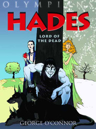Olympians Graphic Novel GN Vol 04 Hades Lord Of Dead -- NOV131105