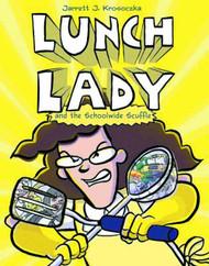 Lunch Lady & Schoolwide Scuffle Yr Graphic Novel GN -- NOV131122
